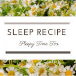 Recipe: Sleepy Time Tea
