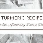 Recipe: Anti-Inflammatory Turmeric Tea