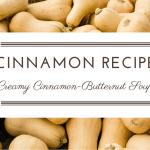 Recipe: Creamy Cinnamon-Butternut Soup