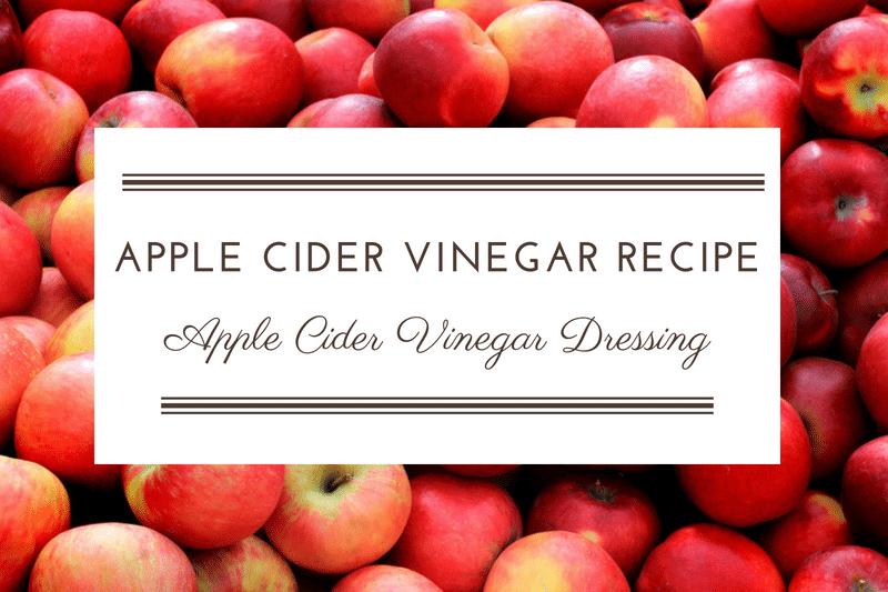 Recipe: NUTRIENT DENSE APPLE CIDER VINEGAR DRESSING